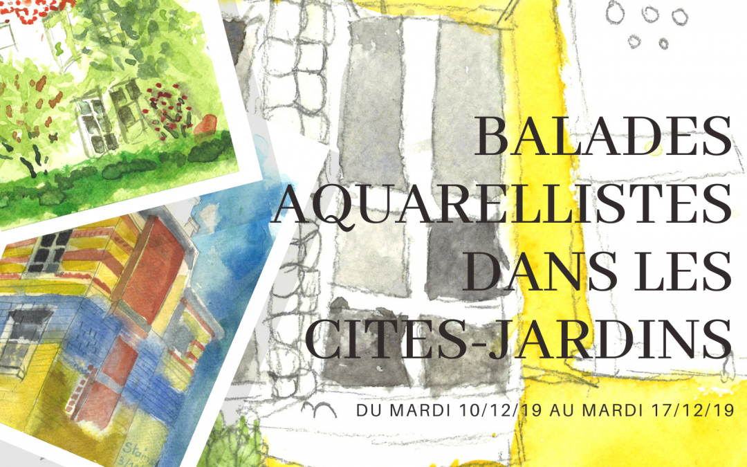 "Vernissage ""Balades aquarellistes dans les cités-jardins"""