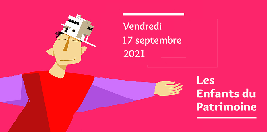JEP 2021 / Les enfants du patrimoine